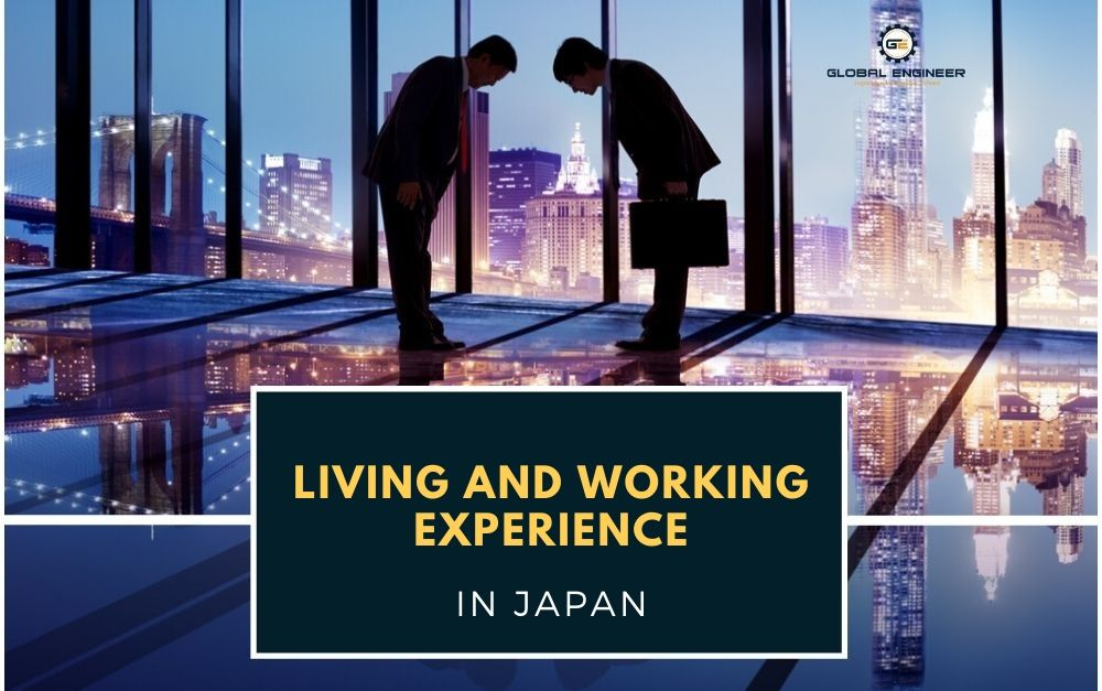 Living and working Experience in Japan