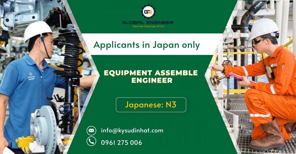 [KT060423] Equipment Assemble Engineer