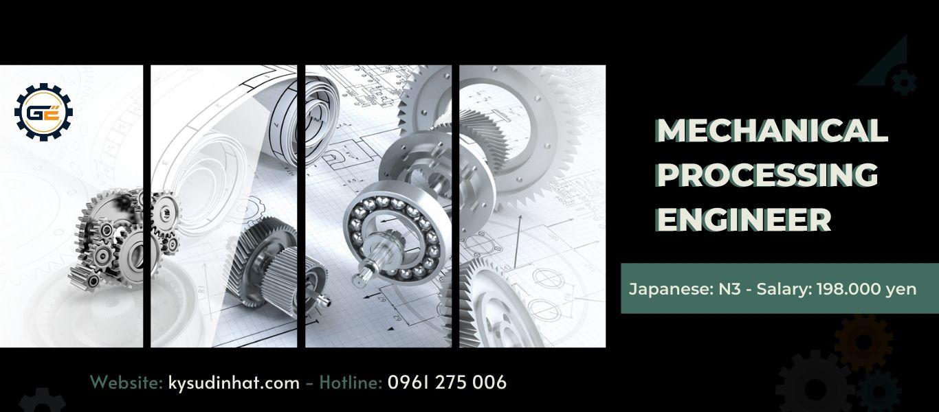 [KT060422] Mechanical Processing Engineer